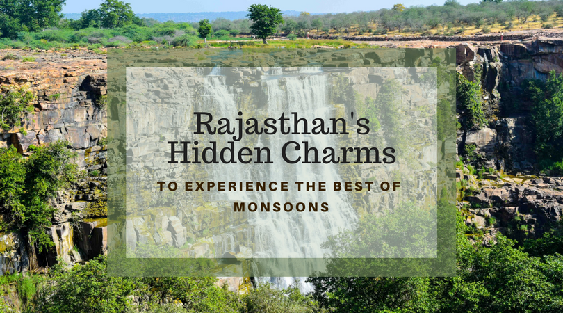 Hidden Charms and Destinations to Experience Rajasthan in Monsoons